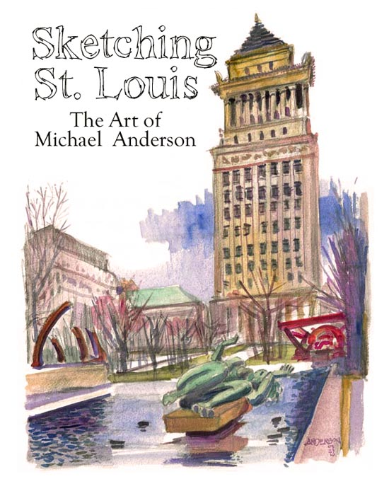 Sketching St. Louis, Michael Anderson